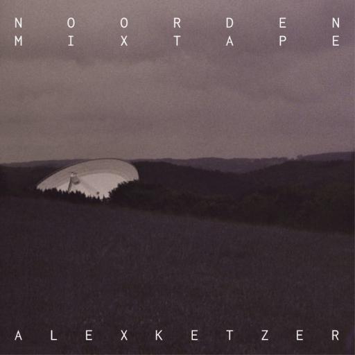 NOORDEN Mixtape 30: Alex Ketzer